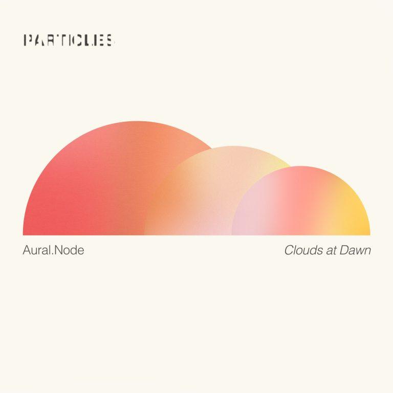Clouds at Dawn EP – PSI 1620